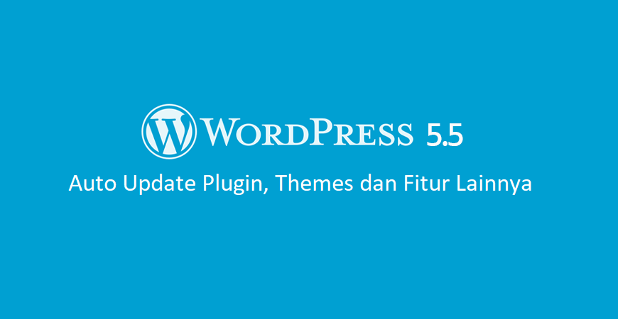 Update Terbaru Wordpress 5.5 1